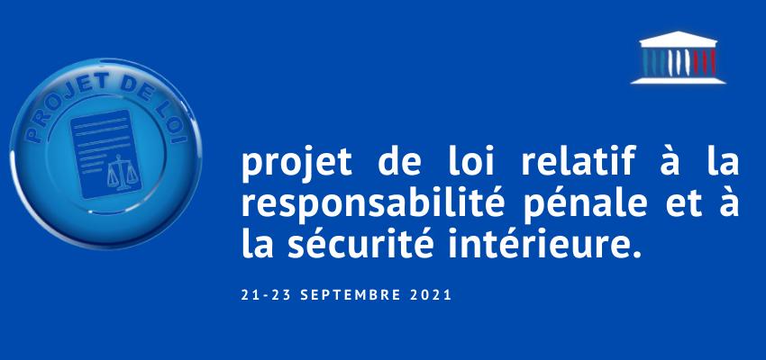 Examen à l'Assemblée du projet de loi relatif à la responsabilité pénale et à la sécurité intérieure @ Assemblée nationale | Paris | Île-de-France | France